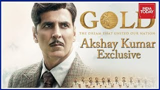 Exclusive : Akshay Kumar Opens Up On 'Gold' And His Bollywood Journey