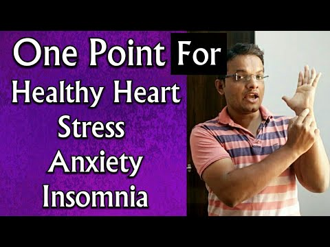 Single Acupressure Point For HEART Problems , Stress ...