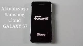 Aktualizacja Samsung Cloud GALAXY S7
