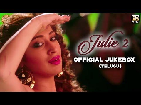 Julie 2 (Telugu) - Official Jukebox   Raai...