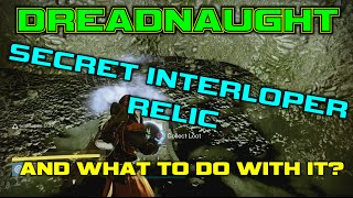 DESTINY - Dreadnaught Secret Interloper Relic / Chest! And what to do with it!