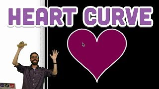 Coding Challenge #134.1: Heart Curve by The Coding Train