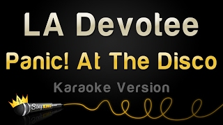 Panic! At The Disco - LA Devotee (Karaoke Version)