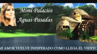 Mimi Palacios - Aguas Pasadas  (subtitulada)