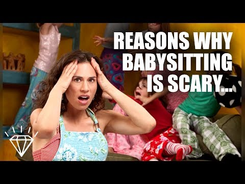 Reasons Babysitting Is The Scariest Job On The Planet YouTube