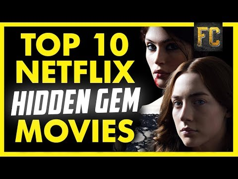 Top 10 Hidden Gems on Netflix  Good Movies to Watch on Netflix  Flick Connection