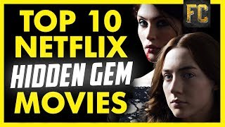 Top 10 Hidden Gems on Netflix | Good Movies to Watch on Netflix | Flick Connection