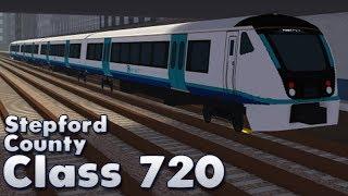 Class 720! | Stepford County Railway! | Roblox