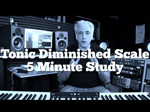 Music Theory - Tonic Diminished Scale 5 Minute Study