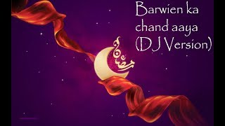 Barwein ka chand aaya
