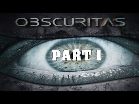 Obscuritas Gameplay Walkthrough Part 1 |