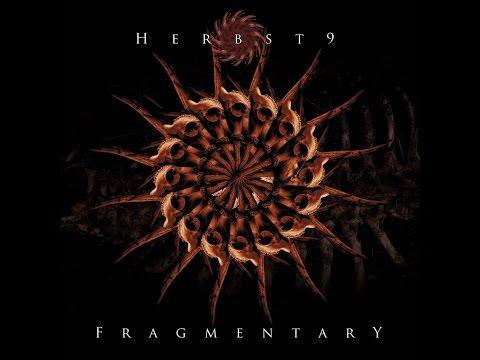 Herbst9 - Fragmentary (Loki Foundation) [Full Album]
