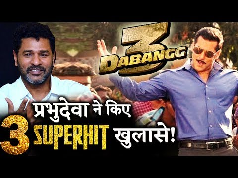 Dabangg 3 Director Prabhudeva Reveals 3 Big Interesting Details About Salman Khan Starrer! Mp3