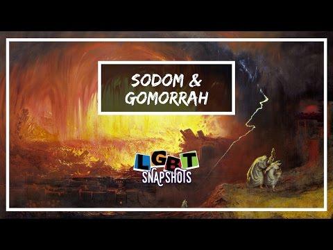 LGBT Snapshots: Sodom & Gomorrah