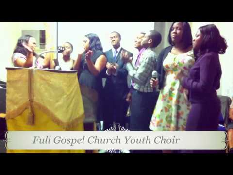 Full Gospel Youth Praise Team - Bless The Lord