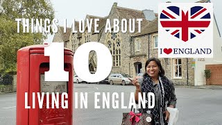 👧️PINAYsaUK💝: 10 THINGS I LOVE ABOUT LIVING IN ENGLAND💝