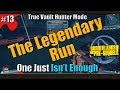 Borderlands | The Pre Sequel | The Legendary Run | TVHM | Part 13 | One Just Isn't Enough