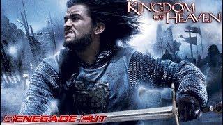 Kingdom of Heaven - Renegade Cut