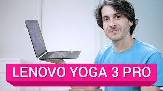 Lenovo Yoga 3 Pro: la recensione di HDblog.it