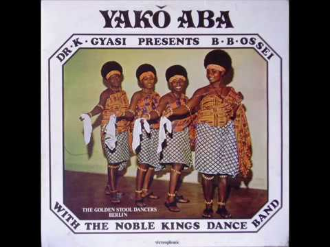 Dr. K. Gyasi & his Noble Kings - Yakô Aba (1975 Ghana) -- AFRO-FUNK