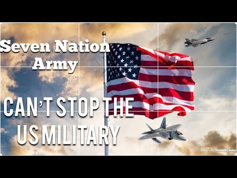 US MILITARY Motivation | Seven Nation Army |