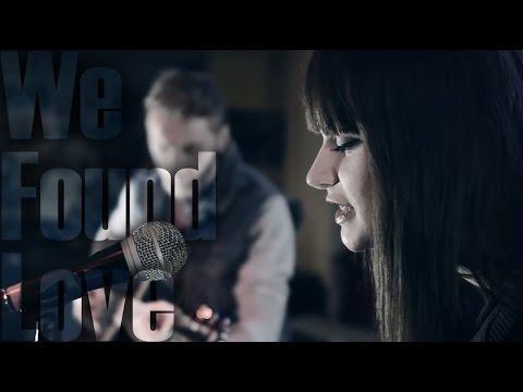 We Found Love - Rihanna - Cover by Sheyla