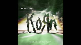 Let's Take Another Path Of Totality [Korn Full Album Remix]