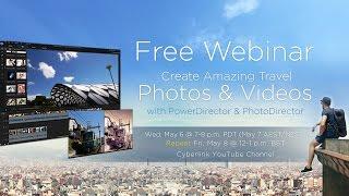 Erstellen Sie Tolle Reise-Videos & Fotos mit PowerDirector | CyberLink Webinar Kann (Track B)