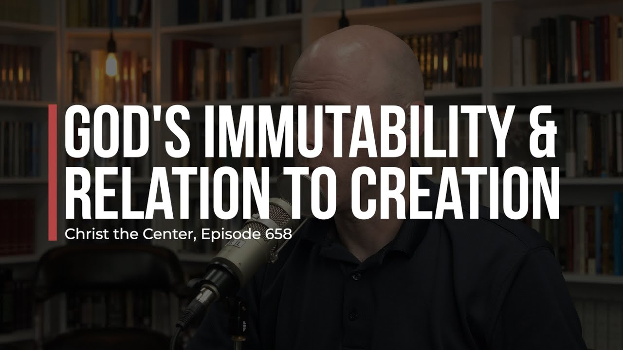 God's Immutability and Relation to Creation