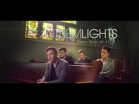 Hymns Medley | Amazing Grace / Be Thou My Vision / Come Thou Fount | Anthem Lights