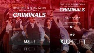 David Peel & Kilian Taras feat. Michael Zhonga - Criminals (Emilio Ar Remix Edit)