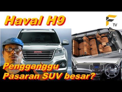 Haval H9 boleh menggugat pasaran SUV dengan saiz, spesifikasi dan enjin 2.0 turbo?