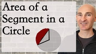 Area of a Segment in a Circle