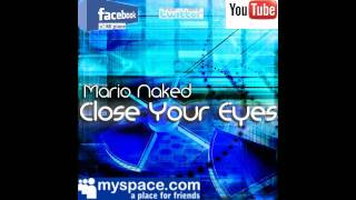 Close your eyes-Mario Naked deep house.wmv