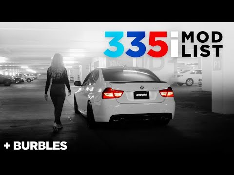 My 335i MOD LIST & More burbles 😈