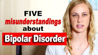 5 misunderstandings about Bipolar Disorder - Mental Health Help with Kati Morton