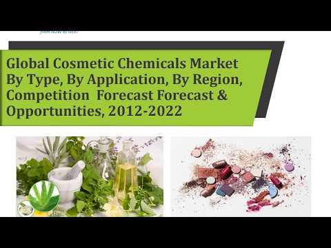 Global Cosmetic Chemicals Market Forecast and Opportunities, 2022 Brochure