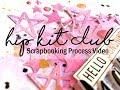 Scrapbooking Process #361 Hip Kit Club / Happy December