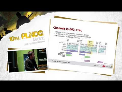 """PLNOG 10: """"802.11ac - nowy standard w sieciach WiFi"""" Paweł Wachelka (Huawei)"""