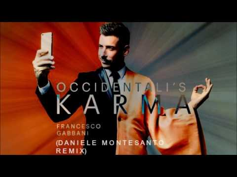 Francesco Gabbani - Occidentali's Karma (Daniele Montesanto RMX) TRAP