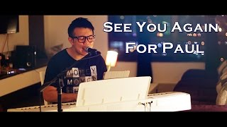[Fast & Furious 7] See You Again - Charlie Puth [Wayne Khaw] Malaysia Cover