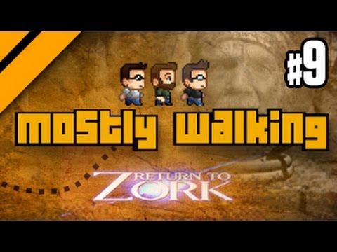 Mostly Walking - Return to Zork P9