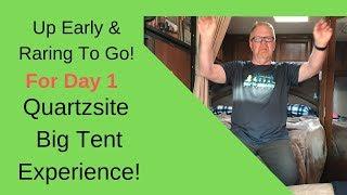 RV Living - Quartzsite Big Tent Day One- RV Upgrade Stuff