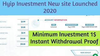 Hyip New Investment Site Launched 2020|| Instant Withdrawal Proof|| Minimum Investment 1$