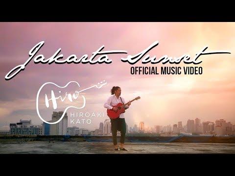 HIROAKI KATO - Jakarta Sunset (Official Music Video)