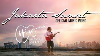 HIROAKI KATO - Jakarta Sunset (Official Music Video) 加藤ひろあき 検索動画 9