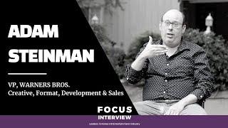 Focus Interview: Adam Steinman