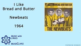 I Like Bread and Butter - Newbeats 1964 HQ Lyrics MusiClypz
