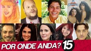 POR ONDE ANDAM FAMOSOS SUMIDOS? | POR ONDE ANDAM AS MINEIRINHAS?