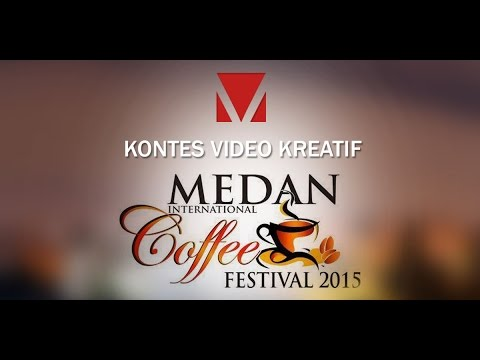 Medan Video Kontes MICF2015 #14 All About Coffee